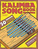 Kalimba Songbook: 50 chansons connues et populaires
