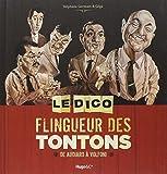 LE DICO FLINGUEUR DES TONTONS