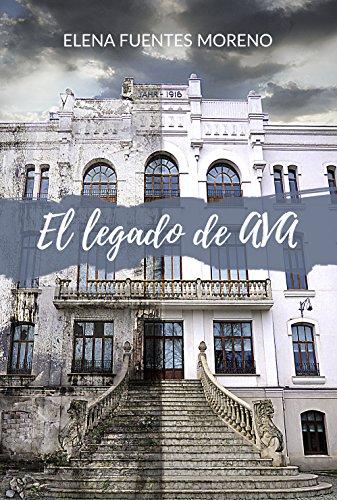 El legado de Ava de [Fuentes Moreno, Elena]