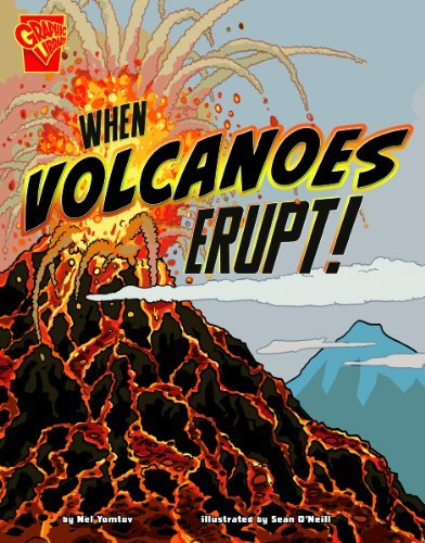 When Volcanoes Erupt! (Graphic Library: Adventures in Science) by Nel Yomtov (2012-01-06) par Nel Yomtov