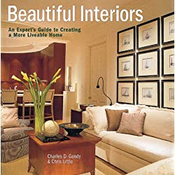 Beautiful Interiors: An Expert's Guide To Creating A More Livable Home