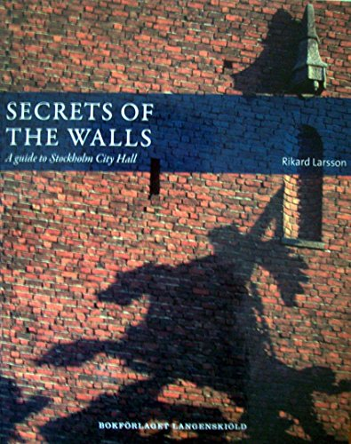 Secrets of the walls : A guide to Stockholm City Hall