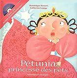 Pétunia princesse des pets + CD