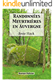 Randonnees meurtrieres en Auvergne (French Edition)