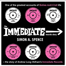 The Immediate Records Story: One of the greatest accounts of Sixties rock 'n' roll life