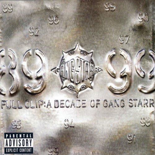 Full Clip - A Decade Of Gang Starr