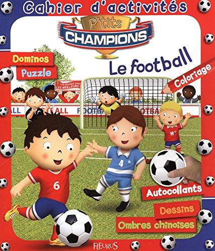 Le football : Cahier d'activits