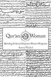 Qur'an and Woman: Re-Reading the Sacred Text from a Woman's Perspective