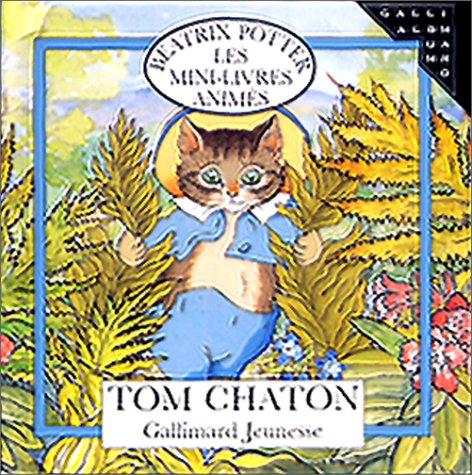 Tom chaton. Mini livre animé par Beatrix Potter