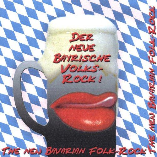 The New Bavarian Folk-Rock - Der Neue Bayrische Volks-Rock