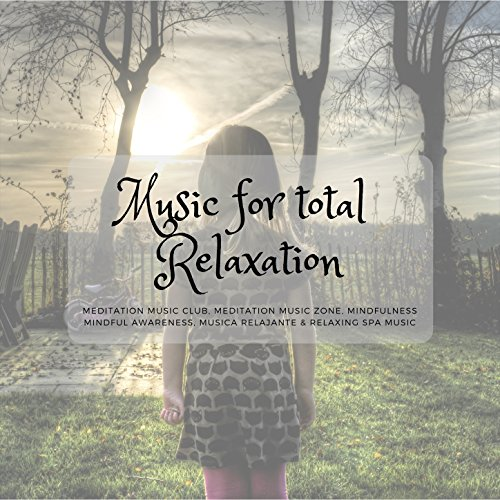 Music For Total Relaxation