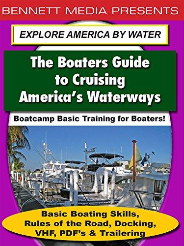 Basic Training for Boaters - Basic Boating Skills, Rules of the Road, Docking, VHF, PDF's & Trailering [OV] Serie Marine Radios