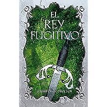 El Rey Fugitivo. El Falso Principe II (FICCIÓN JUVENIL)