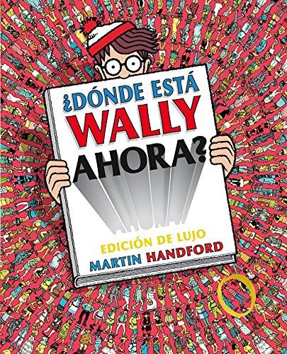 ¿Dónde está Wally ahora? (edición de lujo) (Colección ¿Dónde está Wally?) (EN BUSCA DE)