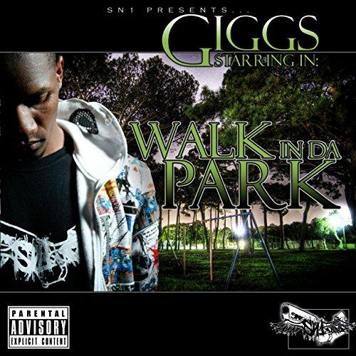 Walk in da Park [Explicit]