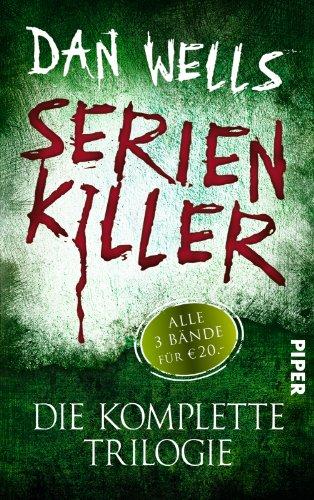 Buchseite und Rezensionen zu 'Serienkiller: Die komplette Trilogie' von Dan Wells