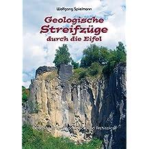 Geologische Streifzüge durch die Eifel: Gesteine prägen Landschaft und Architektur