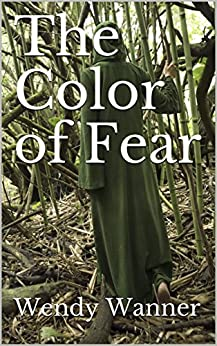 The Color of Fear by [Wanner, Wendy]