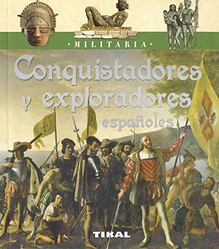 Conquistadores y exploradores españoles (Militaria)