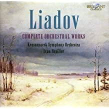 LIADOV: Complete Orchestral Works