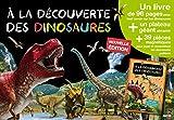 A LA DECOUVERTE DES DINOSAURES - EDITION 2015(COLL. MES PREMIERS COFFRETS D'APPRENTISSAGE )