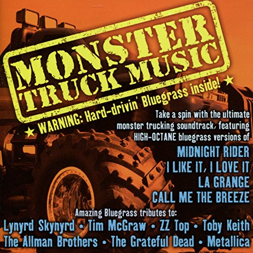Monster Truck Music: Hard Drivin' Bluegrass