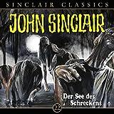 Der See des Schreckens (John Sinclair Classics 22)