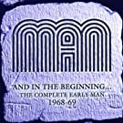 And In the Beginning ? the Complete Early Man 1968-69