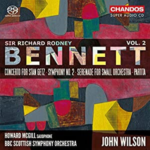Bennett: Orchestral Works [Howard McGill; BBC Scottish Symphony Orchestra; John Wilson] [Chandos: CHSA 5212] by Chandos