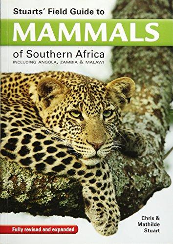 Stuart's field guide to mammals of southern Africa: Including Angola, Zambia & Malawi por Chris Stuart