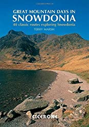 Great Mountain Days in Snowdonia: 40 classic routes Exploring Snowdonia by Terry Marsh (2010-07-01)