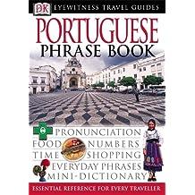 Portuguese Phrase Book (Eyewitness Travel Guides Phrase Books)