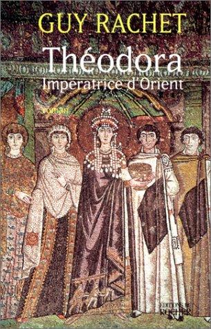 Thodora : Impratrice d'Orient