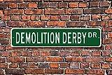 HNNT - Divertenti cartelli in Metallo Demolition Derby Demolition Derby, Idea Regalo per Auto, 10 x 40 cm