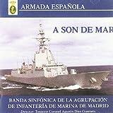 A Son De Mar (Armada Española)