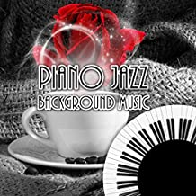 Piano Jazz Background Music - Relaxing Piano Shades for Wine Bar & Cocktail Party, Youtube Music, Instrumental Piano for Dinner Party, Wine Store & Grocery Store Background Music