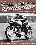 Motorrad-Straßen-Rennsport - 1951-1956: Straßenrennsport nach der Stunde Null (Band 3)