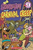 Scooby-Doo Reader #30: Scooby-Doo and the Carnival Creep (Level 2) (Scholastic Reader Scooby Doo - Level 2 & 3)