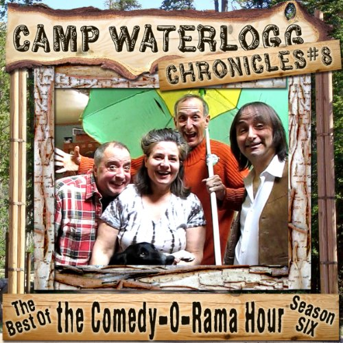 The Camp Waterlogg Chronicles 8  Audiolibri