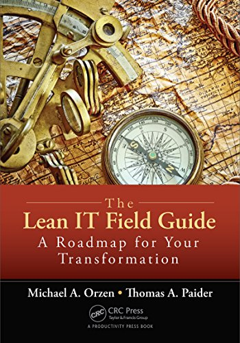 The Lean IT Field Guide: A Roadmap for Your Transformation (English Edition)