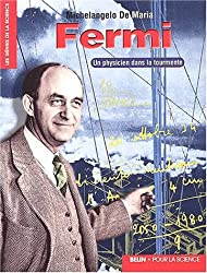 Fermi. Un physicien dans la tourmente