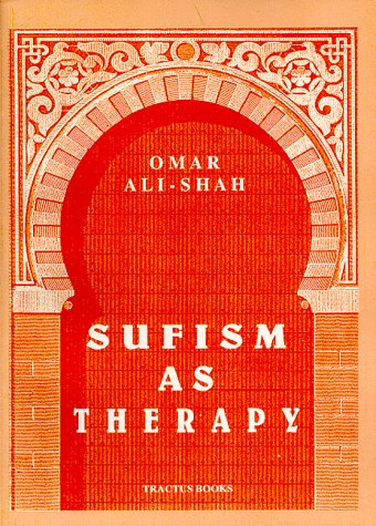 Sufism As Therapy