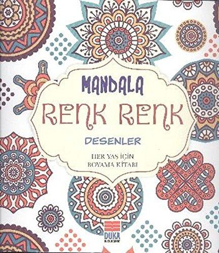 Mandala Renk Renk Desenler Her Yas Icin Boyama Kitabi Fiyatları