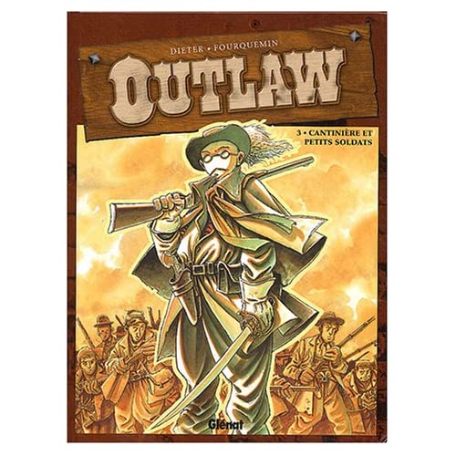 Outlaw, tome 3