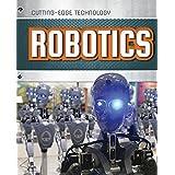 Robotics (Cutting-Edge Technology)