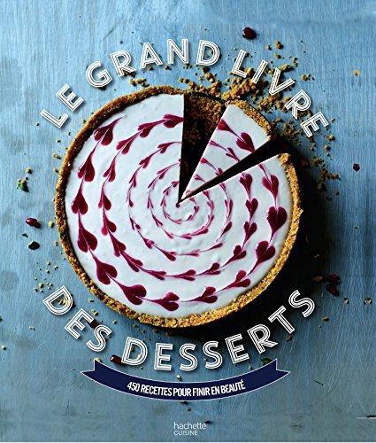 Le grand livre des desserts - Europa-dessert