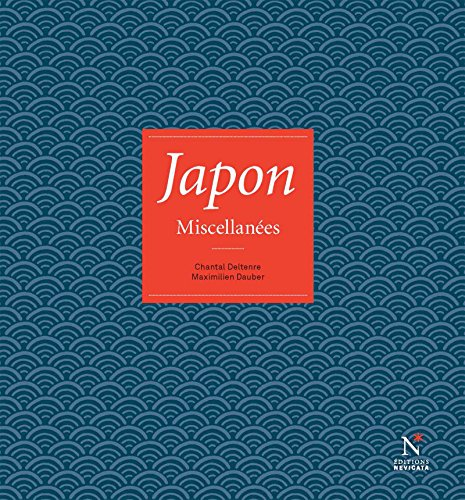 Japon: Miscellanées por Chantal Deltenre