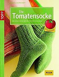 Die Tomatensocke: Die neue Ferse mit perfekter Passform von Cat Bordhi (kreativ.kompakt.)