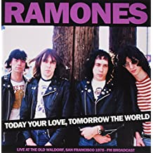 Today Your Love, Tomorrow The World - Old Waldorf Sf - Fm Broadcast [Vinilo]