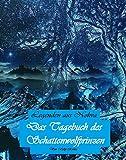 Das Tagebuch des Schattenwolfprinzen (Legenden aus Nohva III)
